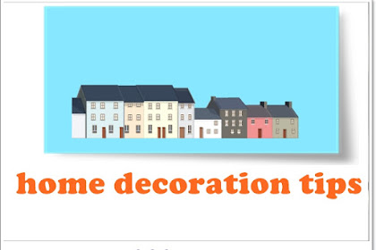 Helpful Home Decorating Tips