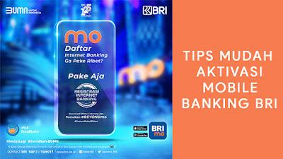 Tips Mudah Aktivasi Mobile Banking BRI