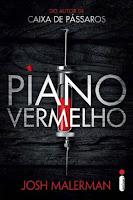 Resultado de imagem para piano vermelho de josh malerman