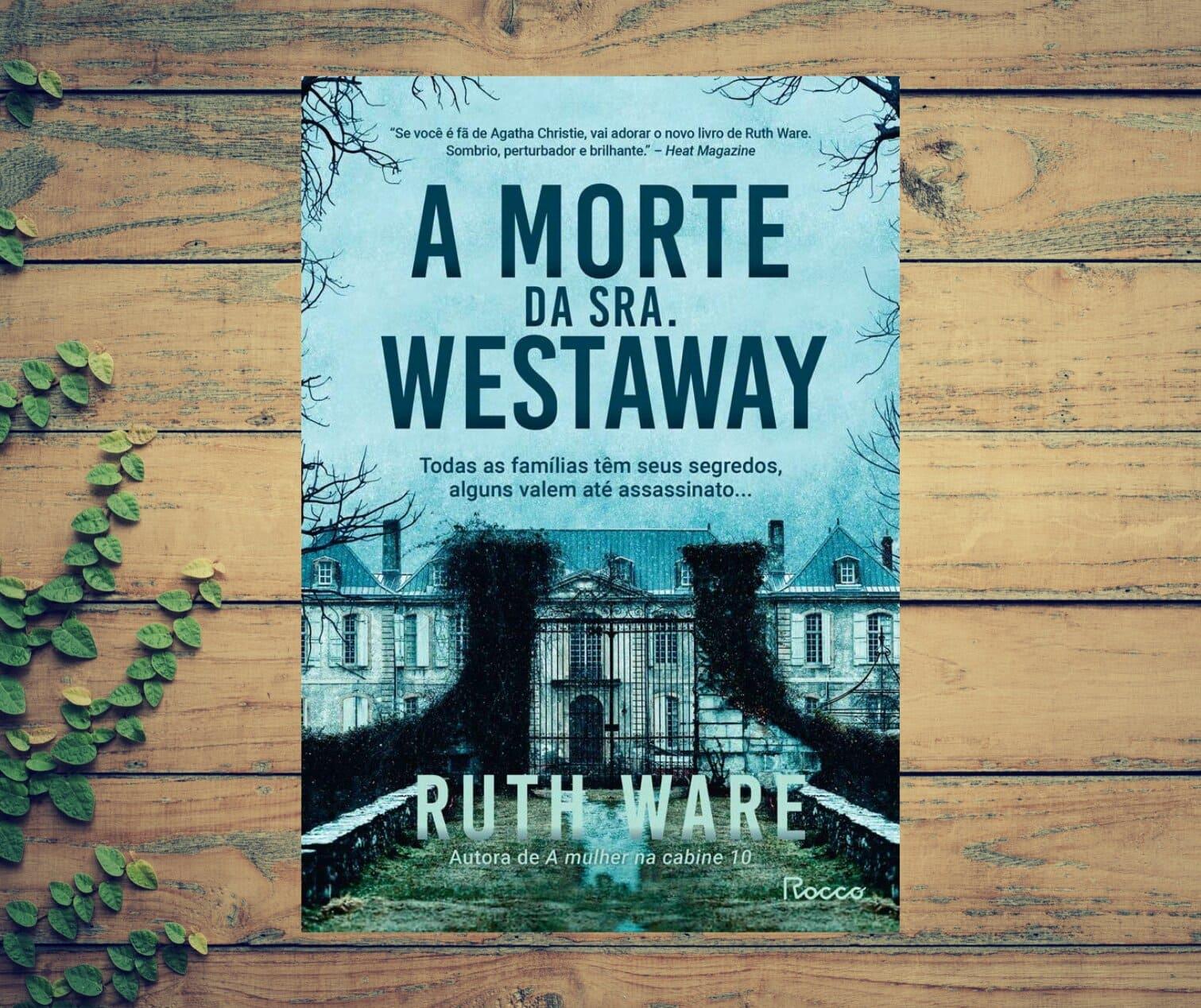 Resenha: A morte da Sra. Westaway, de Ruth Ware