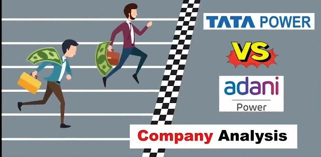 Tata Power vs Adani Power. Complete Analysis of Tata power and Adani power.