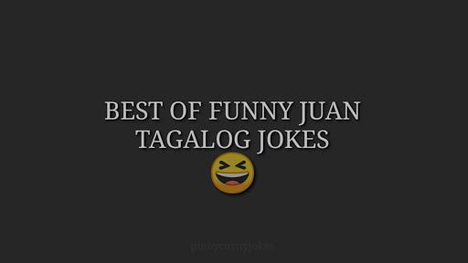 Pinoy Tagalog Jokes 2021