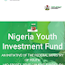 How to apply for Notional youth investment fund (NYIF)