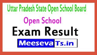 UPSOS Open School Exam Result 2017