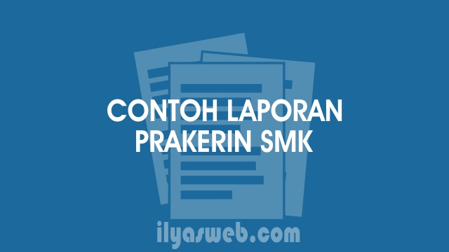 Contoh Laporan Pkl Smk Jurusan Tkj Prakerin