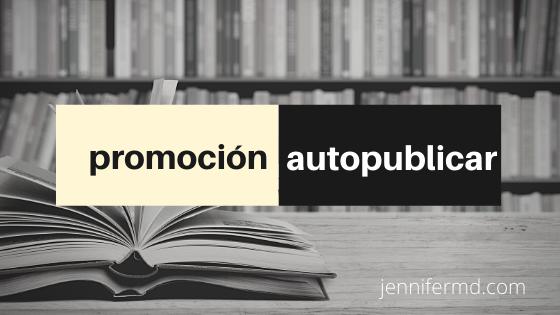 Cómo promocionar tu libro autopublicado y conseguir lectores de una vez