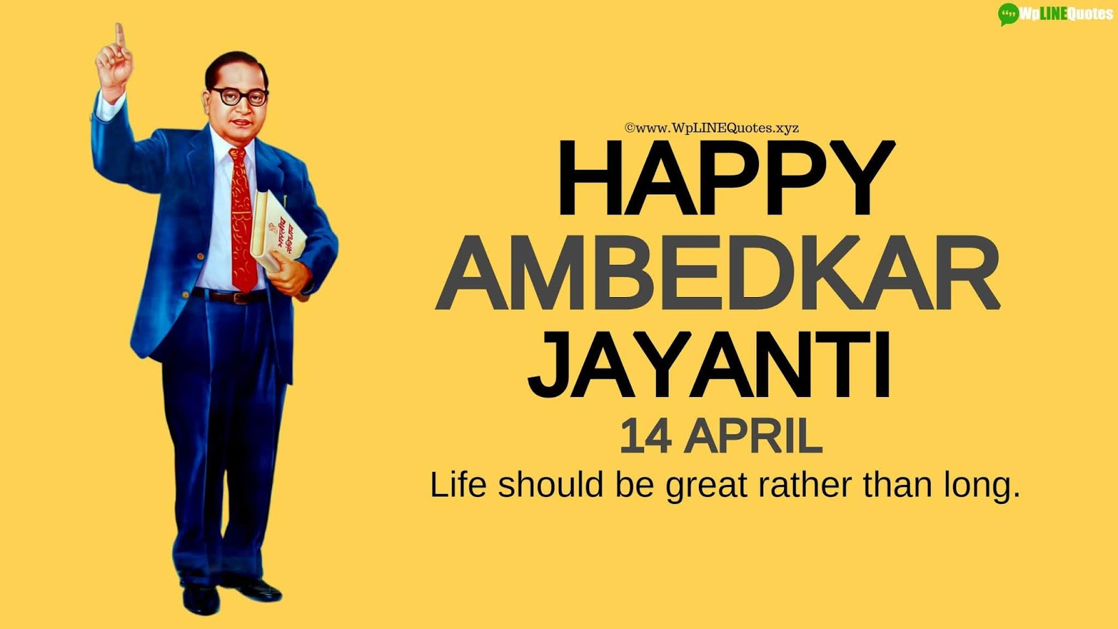 Ambedkar Jayanti Quotes, Wishes, Message, Greetings, SMS, Speech, History, Images, Pictures, Photos, Wallpaper
