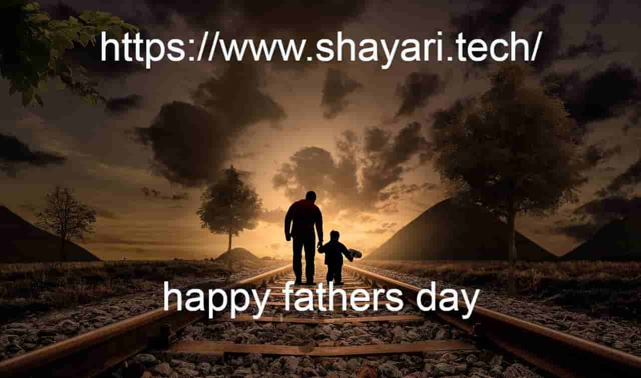 when is the father s day|happy fathers day quotes in Hindi