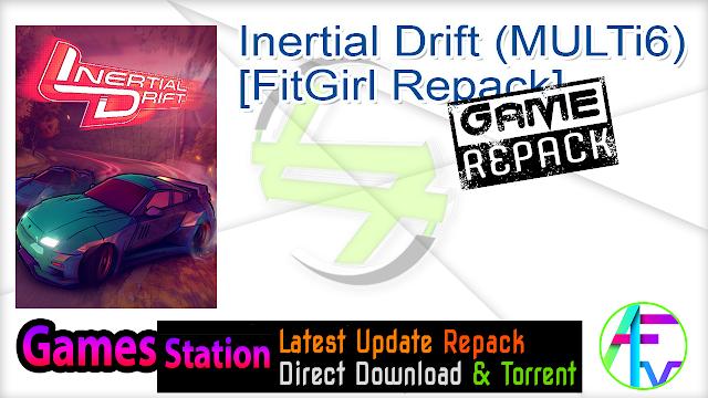 Inertial Drift (MULTi6) [FitGirl Repack]