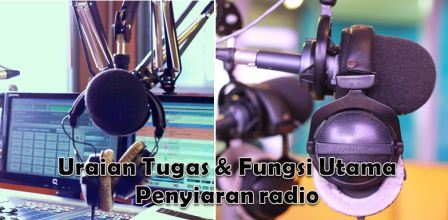 Tugas & Fungsi Utama Penyiaran Radio