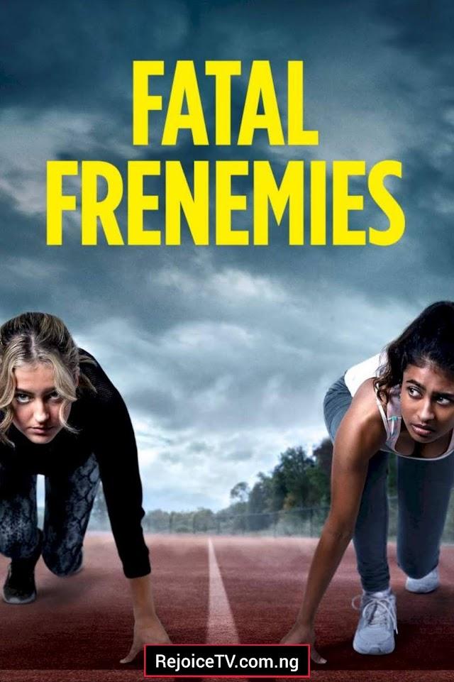 [Movie] Fatal Frenemies (2021)