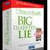 7 steps to health and Big Diabetes Lie Review