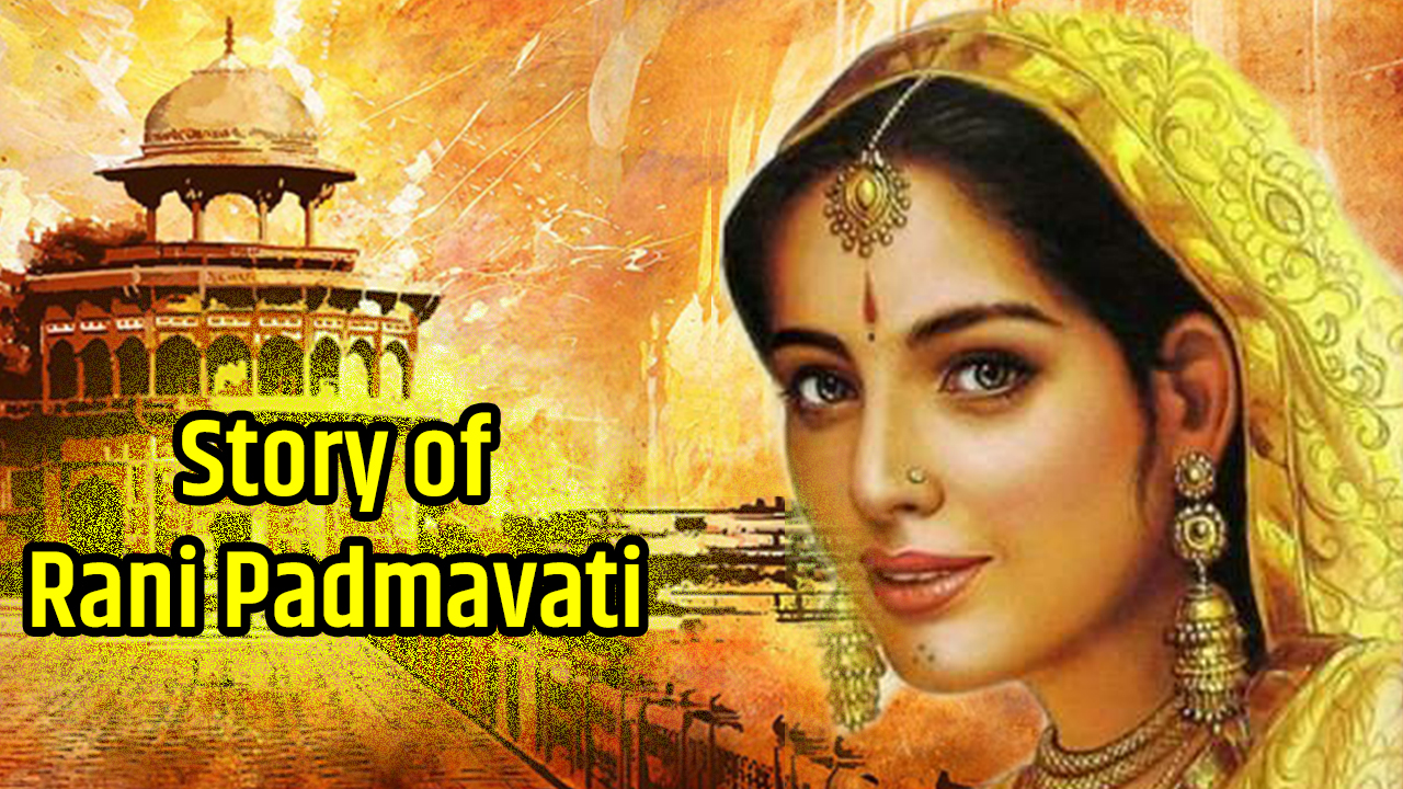 Story of Rani Padmavati in English - True Story of Rani Padmavati