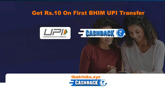 (Loot) Get Rs.10 Cashback On First UPI Transfer On Mobikwik
