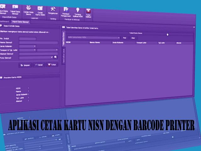 Unduh Aplikasi Cetak Kartu NISN Dengan Barcode Printer