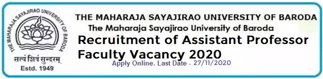 MSU Baroda Assistant Professor Faculty Recruitment 2020