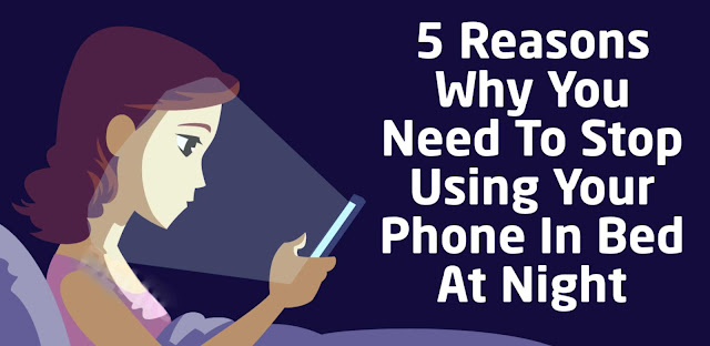 Reasons Why You Should Stop Using Your Phone In Bed At Night