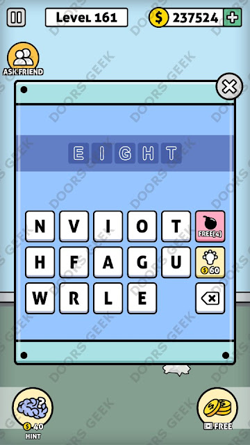 The answer for Escape Room: Mystery Word Level 161 is: EIGHT