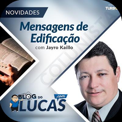 http://www.blogdolucas.com/search/label/Mensagens%20de%20Edifica%C3%A7%C3%A3o