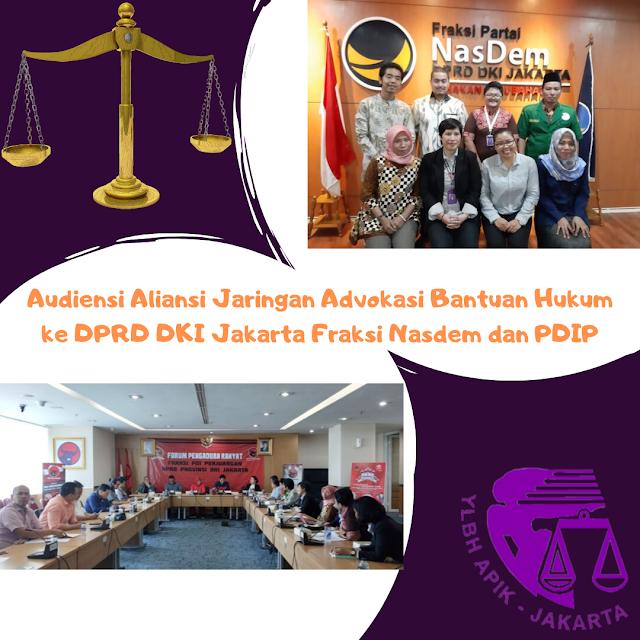 Jaringan Advokasi Bantuan Hukum DKI Jakarta  Sambangi Fraksi Nasdem dan PDI Perjuang