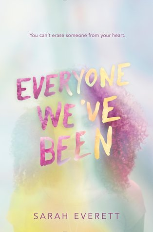 Blog tour: EVERYONE WE'VE BEEN by Sarah Everett (+Giveaway!)
