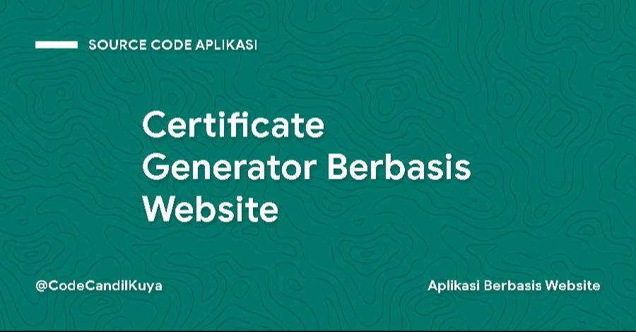 Certificate Generator Berbasis Website