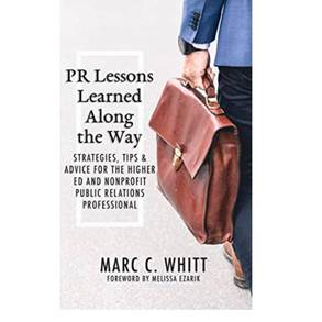 "PR Lessons Learned Along the Way: Strategies, Tips & Advice for the Higher Ed and Nonprofit Public Relations Professional Lands Amazon's ""#1 New Release in Public Relations"" Spot"