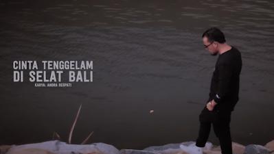 Lirik Lagu  Andra Respati Cinta Tenggelam Di Selat Bali