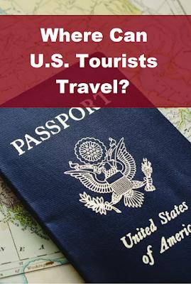 Where Can U.S. Tourists Travel?