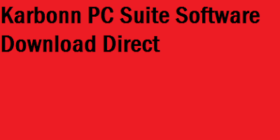 Direct Download Karbonn PC suite