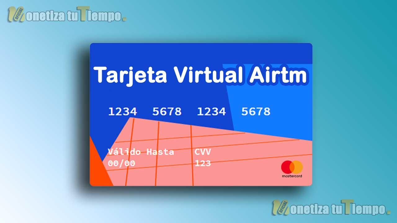 Consigue tu Tarjeta virtual Airtm