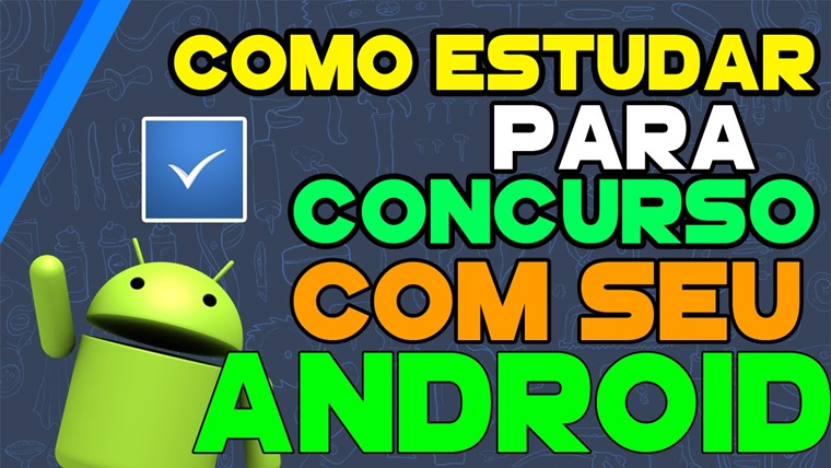 Veja 6 aplicativos Android para 'turbinar' seu estudo para concursos