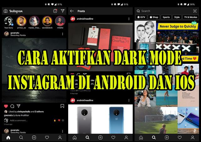 Cara Aktifkan Dark Mode Instagram Di Android dan iOS