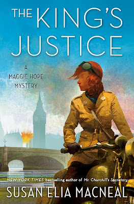 Book Launch Spotlight ~ The King's Justice: A Maggie Hope Mystery, by Susan Elia MacNeal