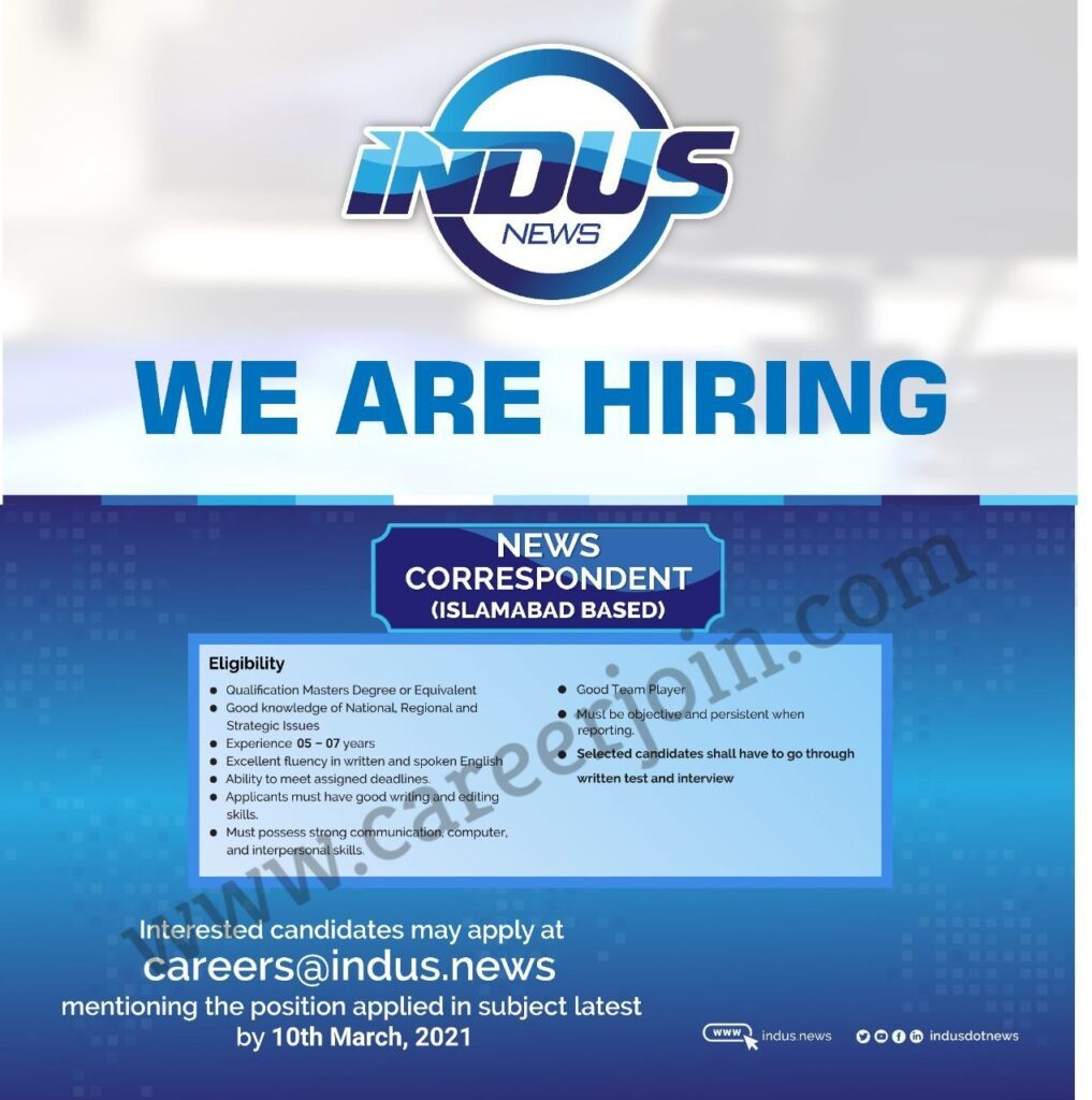 Indus News Jobs 2021 - News Correspondent Jobs 2021 - Online Apply - careers@indus.news