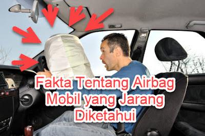 Fakta Tentang Airbag Mobil yang Jarang Diketahui