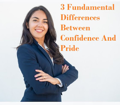 3 Fundamental Differences Between Confidence And Pride