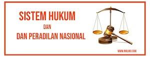 Sistem Hukum dan Peradilan Nasional