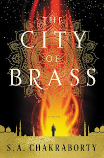 Review: The City of Brass by S. A. Chakraborty