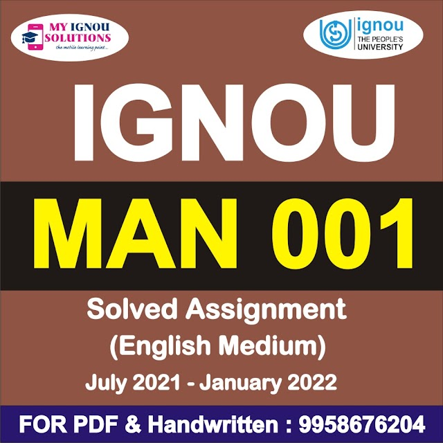 MAN 001 Solved Assignment 2021-22