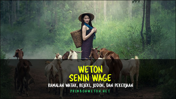 Weton Senin Wage