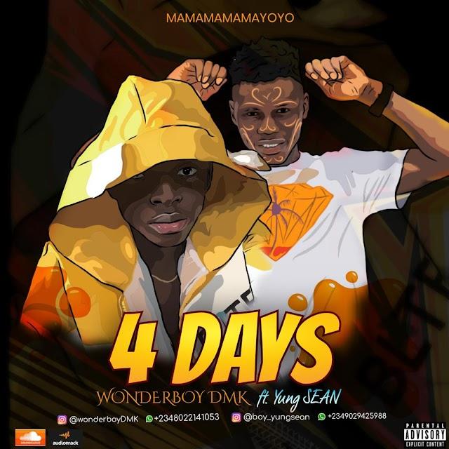 WonderBoy DMK Yung Sean [ 4 Days ]