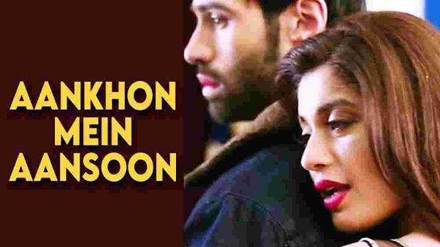 Aankhon Mein Aansoo Lyrics :- Yasser Desai | Palak Muchhal