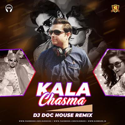Kala Chasma (House Remix) – DJ Doc