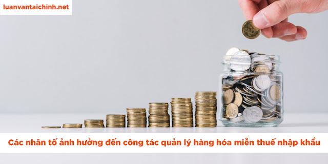 công tác quản lý hàng hóa miễn thuế nhập khẩu