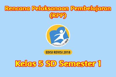download rpp kelas 5 k13 semester 1 tahun 2019 2020