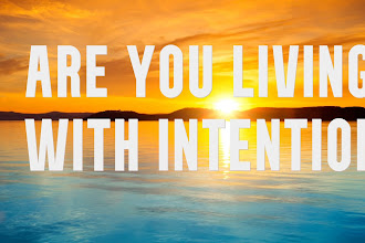 Are You Living With Intention