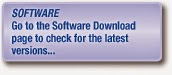 Go to the Software Download page to check for the latest versions...
