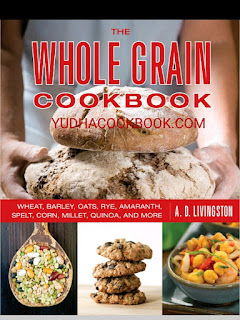 download ebook The Whole Grain Cookbook