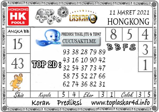 Prediksi Togel HONGKONG LASKAR4D 11 MARET 2021
